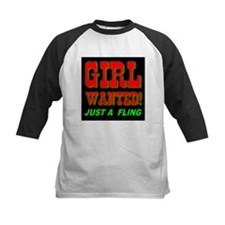 Girl Wanted! Just A Fling Tee