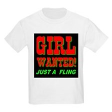 Girl Wanted! Just A Fling Kids T-Shirt