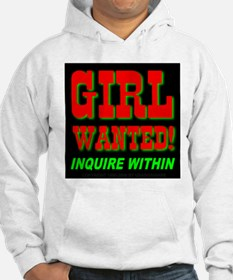 Girl Wanted! Inquire Within Hoodie
