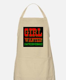 Girl Wanted! Chatroom Romance BBQ Apron