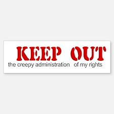 Keep out ... rights Bumper Bumper Bumper Sticker
