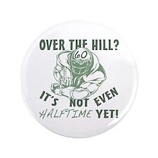 "Halftime 60 Football Bday 3.5"" Button"