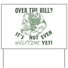 Halftime 60 Football Bday Yard Sign