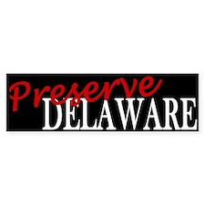 Preserve Delaware Bumper Bumper Sticker