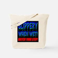 Slippery When Wet! Liquid Blu Tote Bag