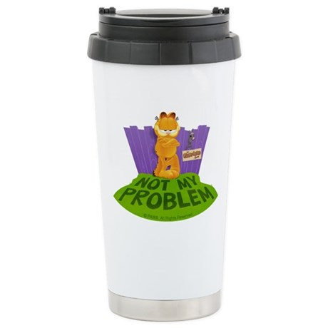 """Garfield """"Not My Problem"""" Stainless Steel Travel M"""