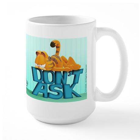 "Garfield ""Don't Ask"" Large Mug"