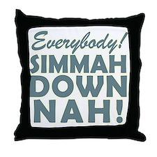 Funny SNL Simmah Down Nah Throw Pillow