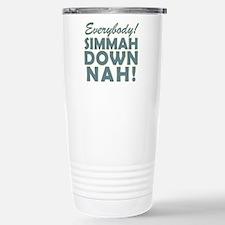 Funny SNL Simmah Down Nah Travel Mug