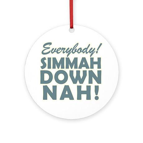 Funny SNL Simmah Down Nah Ornament (Round)
