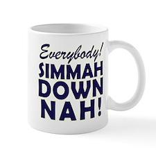 Funny SNL Simmah Down Nah Mug