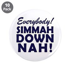 "Funny SNL Simmah Down Nah 3.5"" Button (10 pack)"