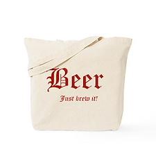 BEER Just Brew It! Beer Lover Tote Bag