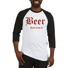 BEER Just Brew It! Beer Lover Baseball Jersey