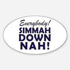 Funny SNL Simmah Down Nah Decal