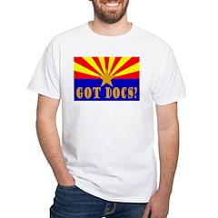 Got Docs? White T-Shirt