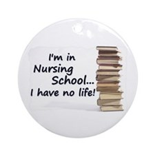 Nursing School Ornament (Round)