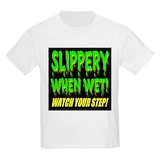 Slippery When Wet! Green Slim Kids T-Shirt