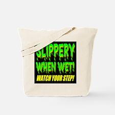 Slippery When Wet! Green Slim Tote Bag