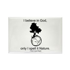 I believe in God... Rectangle Magnet