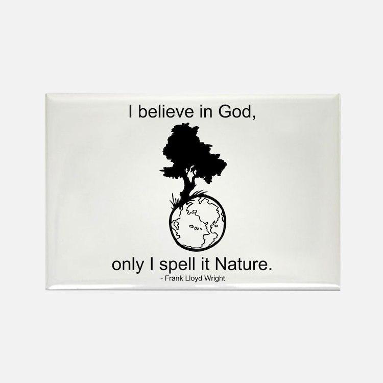 I believe in God... Rectangle Magnet