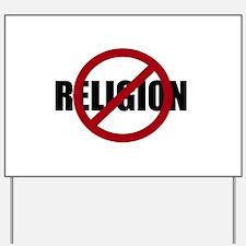 Anti-religion Yard Sign