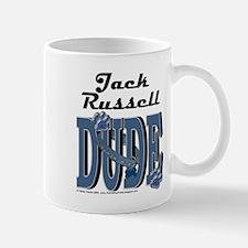 Jack Russell DUDE Mug
