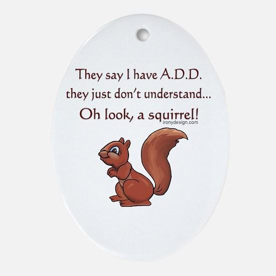 ADD Squirrel Ornament (Oval)