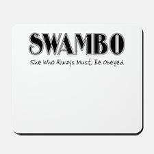SWAMBO Mousepad