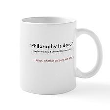 """Philosophy Is Dead"" Mug"