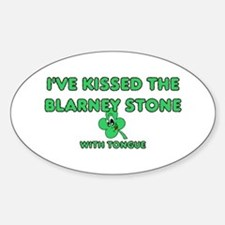 I've Kissed The Blarney Stone Oval Decal