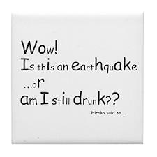 """Still Drunk? L"" Tile Coaster"
