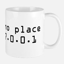 There's No Place Like It Small Mugs