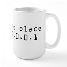 There's No Place Like It Mug