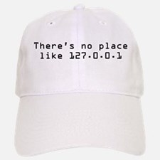 There's No Place Like It Baseball Baseball Cap