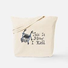 How I Roll Walker Tote Bag