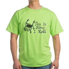 How I Roll Walker T-Shirt