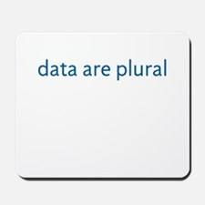 data are plural Mousepad