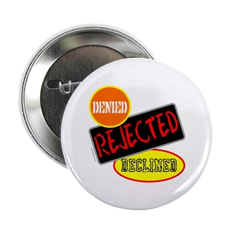 "REJECTED 2.25"" Button (100 pack)"