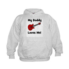 My Daddy Loves Me! w/guitar Hoodie