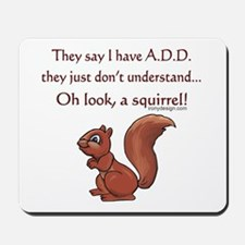 ADD Squirrel Mousepad