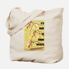 It's Okay to Share Needles Knitter's Tote Bag