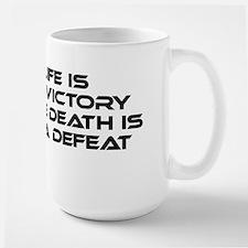 Klingon Proverb: Mere Life Large Mug