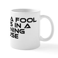 Klingon Proverb: Only A Fool Mug