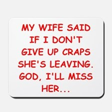 funny craps player Mousepad