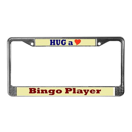 Hug a Bingo Player License Plate Frame