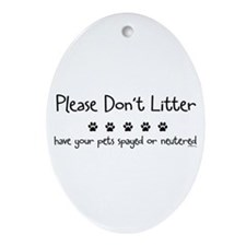 Please Dont Litter Ornament (Oval)