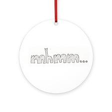 mhmm... Ornament (Round)