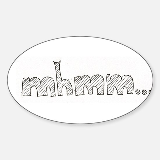 mhmm... Sticker (Oval)