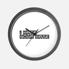 I Hate Your Hate Wall Clock